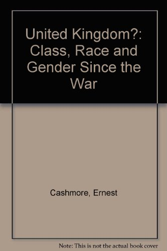 9780043050149: United Kingdom?: Class, Race and Gender Since the War