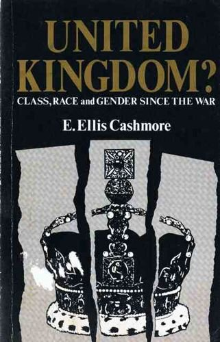 9780043050156: United Kingdom?: Class, Race and Gender Since the War
