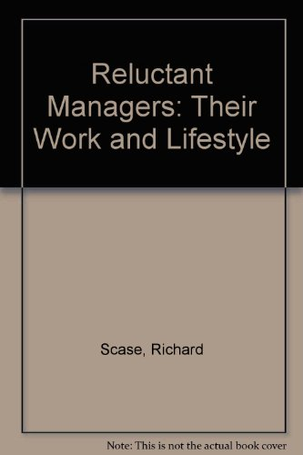 9780043050163: Reluctant Managers: Their Work and Lifestyle
