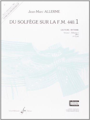 9780043051160: Du Solfege Sur la F.M. 440.1 - Lecture/Rythme - Professeur