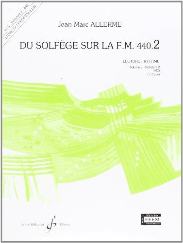 9780043051184: Du Solfege Sur la F.M. 440.2 - Lecture/Rythme - Professeur