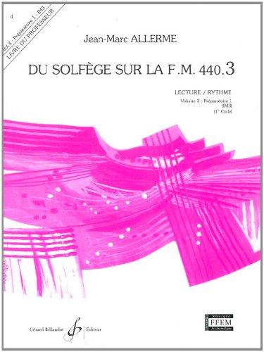 9780043051207: Du Solfege Sur la F.M. 440.3 - Lecture/Rythme - Professeur