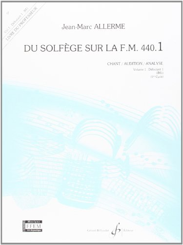 9780043051689: Du Solfege Sur la F.M. 440.1 - Chant/Audition/Analyse - Prof.