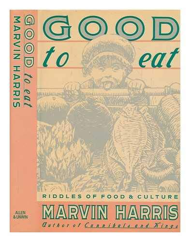 Good to Eat: Riddles of Food and