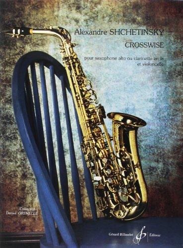 9780043061213: Crosswise - Saxo Alto Ou Clarinette en la et Violoncelle