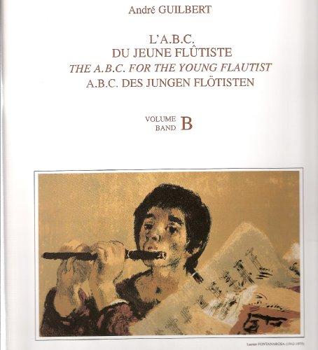 9780043062548: L'ABC du Jeune Flutiste Volume B