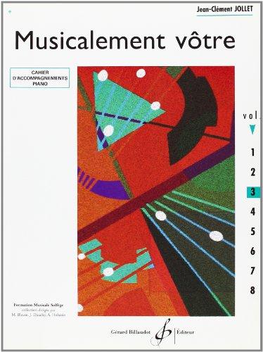 9780043063637: Musicalement Votre Volume 3 Accompagnements Professeur