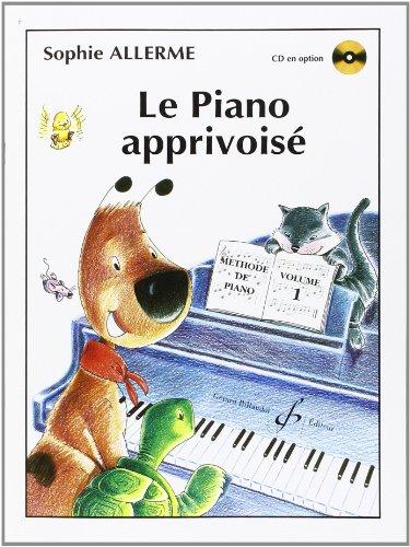 Le Piano Apprivoise Volume 1: ALLERME SOPHIE