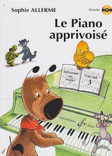 9780043067208: Le Piano Apprivoise Volume 3