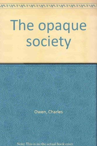 9780043070024: Opaque Society