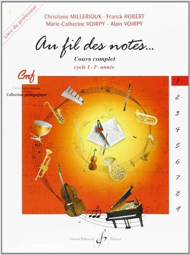 9780043073032: Au Fil des Notes Volume 1 - Livre du Professeur