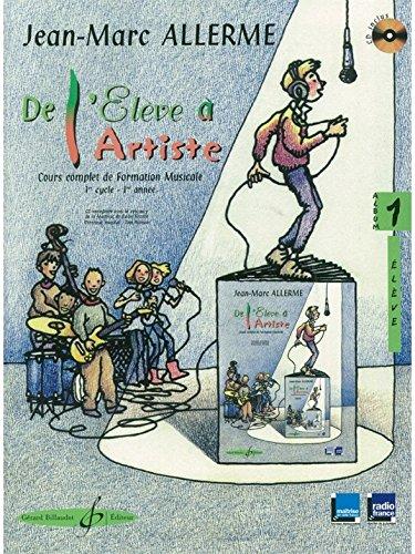 9780043076125: DE L'ELEVE A L'ARTISTE - Volume 1, livre de l'élève