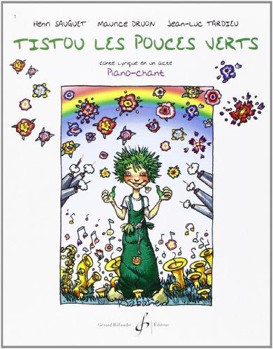 9780043080269: Tistou les Pouces Verts - Piano Chant