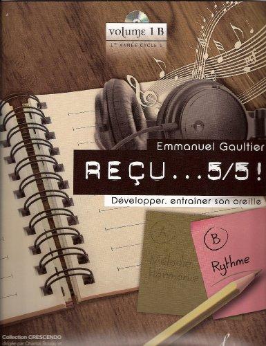 9780043087404: RECU . . . 5/5 ! volume 1B 1ère année 1er cycle (B Rythme) + CD