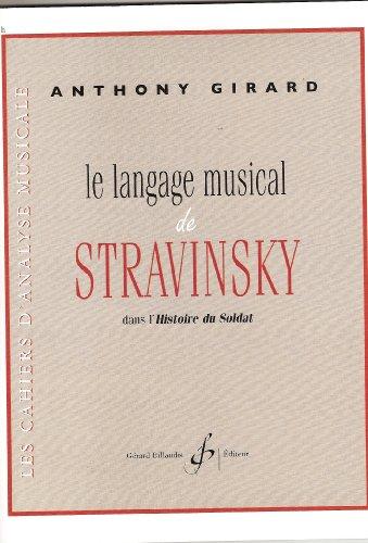 9780043087893: BILLAUDOT GIRARD ANTHONY - LE LANGAGE MUSICAL DE STRAVINSKY DANS L'HISTOIRE D...