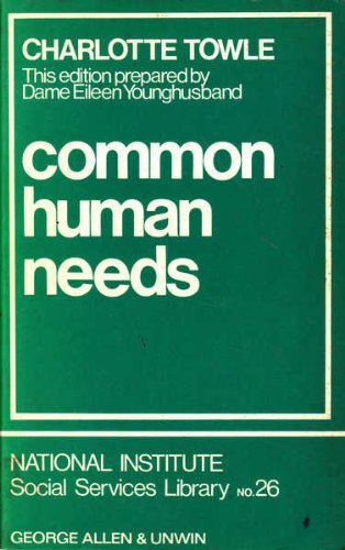 9780043090077: Common Human Needs (National Institute Social Services Library)