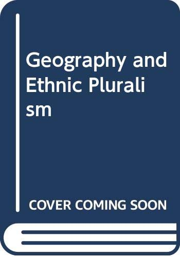 9780043091074: Geography and Ethnic Pluralism