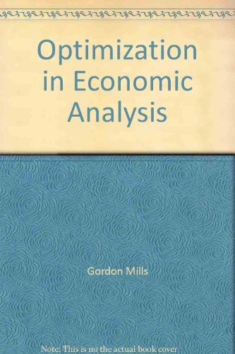 9780043110027: Optimization in Economic Analysis