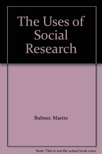 9780043120125: Uses of Social Research: Social Investigation in Public Policy Making