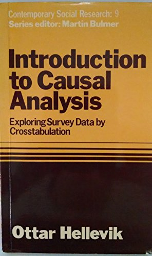 9780043120200: Introduction to Causal Analysis: Exploring Survey Data by Crosstabulation (Contemporary Social Research Series)