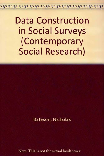 9780043120217: Data Construction in Social Surveys (Contemporary Social Research)