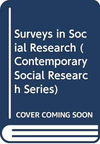 9780043120231: Surveys in Social Research (Contemporary Social Research)