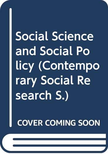 9780043120262: Social Science and Social Policy (Contemporary Social Research)