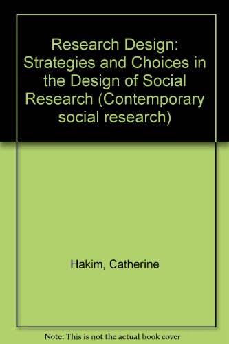 9780043120316: Research Design: Strategies and Choices in the Design of Social Research (Contemporary social research)
