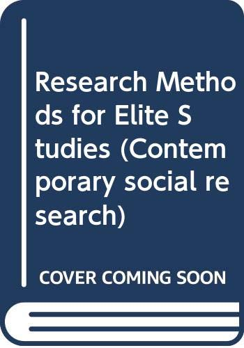 9780043120361: Research Methods for Elite Studies (Contemporary social research)