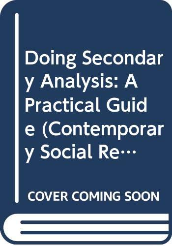 9780043120422: Doing Secondary Analysis: A Practical Guide (Contemporary Social Research)