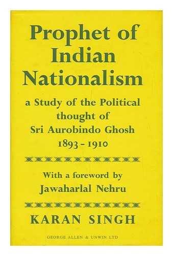 Prophet of Indian Nationalism: Karan Singh