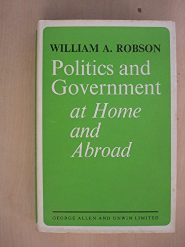 9780043200438: Politics and Government at Home and Abroad