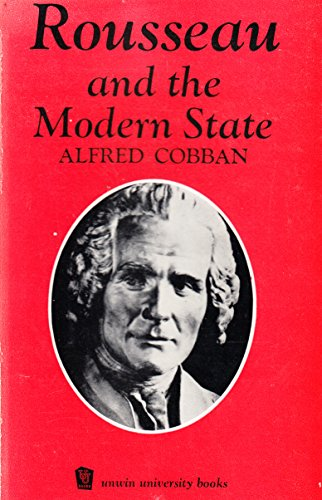 9780043200520: Rousseau and the Modern State