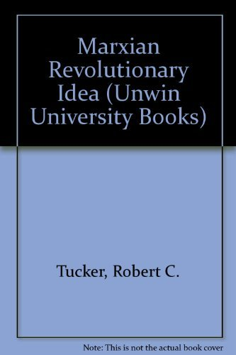 Marxian Revolutionary Idea (Unwin University Books)