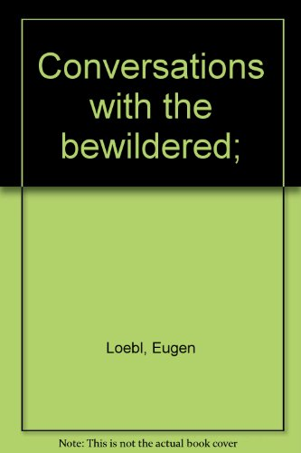 9780043200803: Conversations with the Bewildered
