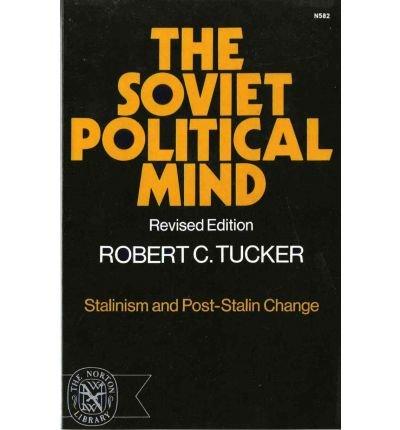 9780043200834: Soviet Political Mind: Stalinism and Post-Stalin Change