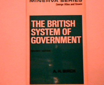 9780043200926: British System of Government (Minerva)