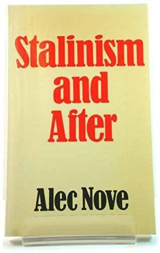 9780043201053: Stalinism and After
