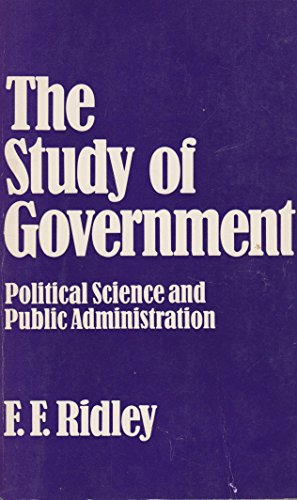 9780043201077: Study of Government: Political Science and Public Administration