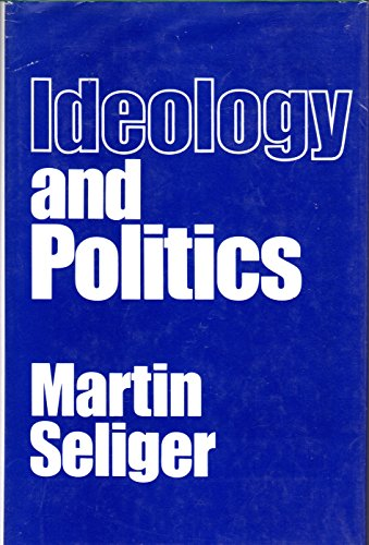 9780043201091: Ideology and Politics