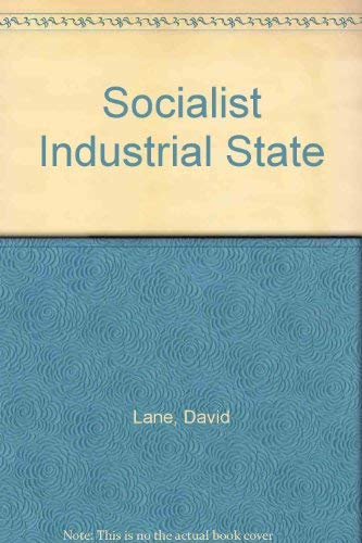 9780043201114: Socialist Industrial State
