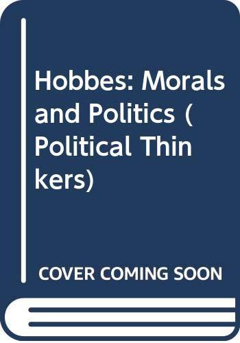 9780043201190: Hobbes: Morals and Politics