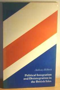 9780043201244: Political Integration and Disintegration in the British Isles