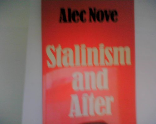 9780043201442: Stalinism and After