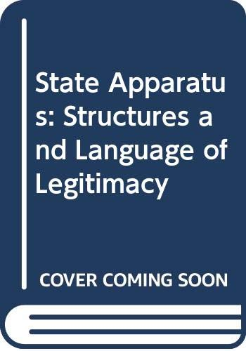 9780043201596: State Apparatus: Structures and Language of Legitimacy