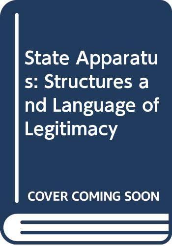 9780043201596: State Apparatus: Structures and Language of Legitimacy
