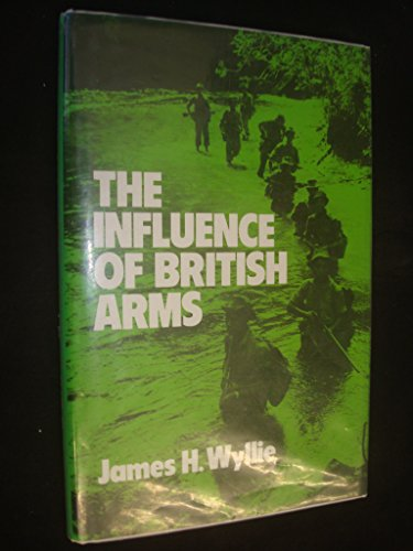 9780043201619: The Influence of British Arms: Analysis of British Military Intervention