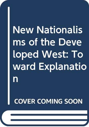 New Nationalists of the Developed West: Tiryakian, E A