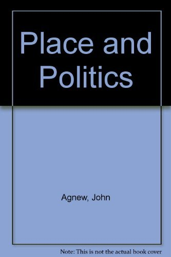 9780043201770: Place and Politics: The Geographical Mediation of State and Society