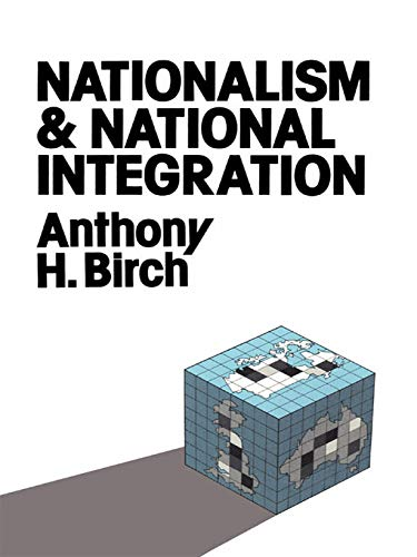 9780043201817: Nationalism and National Integration
